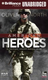 American Heroes: In the Fight Against Radical Islam - unabridged audiobook on CD