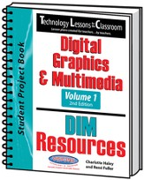 Technology Lessons for the Classroom: Digital Graphics & Multimedia Volume 1, Texas Edition
