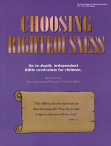 Choosing Righteousness