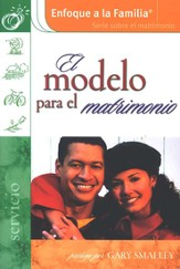 El Modelo para el Matrimonio             (The Model Marriage)