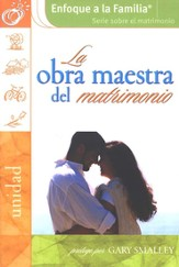 La Obra Maestra del Matrimonio  (The Masterpiece Marriage)