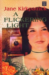 A Flickering Light, Large Print