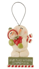 Love Lives Where Grandma Is, Snowman Ornament