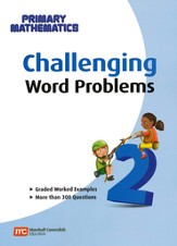 Singapore Math Challenging Word Problems for Primary Mathematics 2