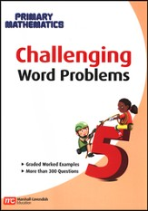 Challenging Word Problems for Primary Mathematics 5