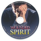 How to Treat a Wounded Spirit Audio CD