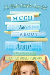 Mother-Daughter Book Club: Much Ado About Anne