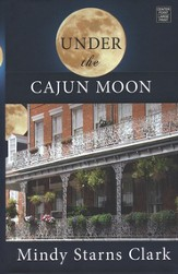 Under the Cajun Moon, Large print