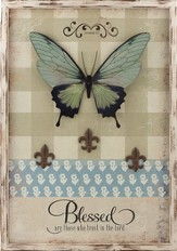 Blessed Are Those Who Trust In the Lord, Butterfly Plaque