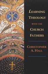 Learning Theology with the Church Fathers - eBook