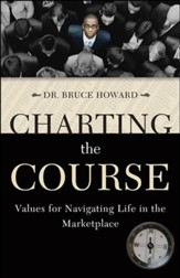 Charting the Course: Values for Navigating Life in the Marketplace