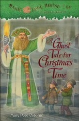 Magic Tree House #44: Ghost Tale for Christmas Time