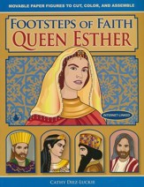 Footsteps of Faith, Queen Esther: Movable Paper Figures to Cut, Color, and Assemble