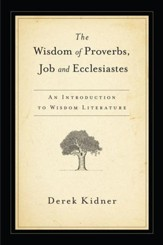 The Wisdom of Proverbs, Job & Ecclesiastes - eBook