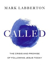 Called: The Crisis and Promise of Following Jesus Today - eBook