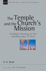 The Temple and the Church's Mission: A Biblical Theology of the Dwelling Place of God - eBook