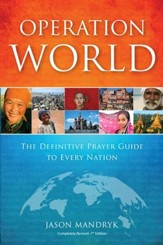Operation World (plus CD): The Definitive Prayer Guide to Every Nation