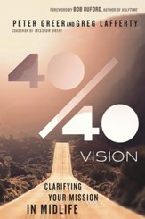 40/40 Vision: Clarifying Your Mission in Midlife - eBook