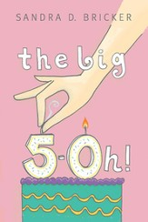 The Big 5-Oh!, Large print