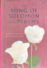 The Song of Solomon and Psalms: Poetry of Divine and Spiritual Love