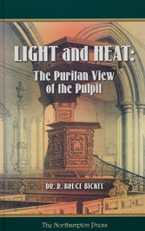 Light and Heat: The Puritan View of the Pulpit