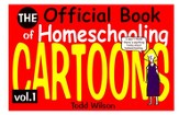The Official Book of Homeschooling Cartoons, Volume 1