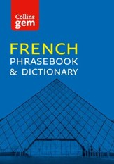 Collins Gem French Phrasebook and Dictionary (Collins Gem) - eBook