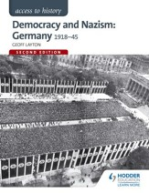 Access to History: Democracy and Nazism: Germany 1918-45 / Digital original - eBook