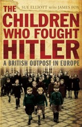The Children Who Fought Hitler / Digital original - eBook