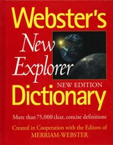 Webster's New Explorer Dictionary (New Edition)