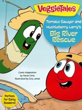 Tomato Sawyer and Huckleberry Larry's Big River Rescue - eBook
