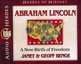 Heroes of History: Abraham Lincoln Audiobook on CD
