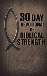 30 Day Devotional of Biblical Strength - eBook
