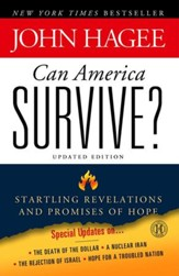 Can America Survive?: 10 Prophetic Signs That We Are The Terminal Generation - eBook