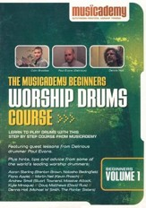 The Musicademy Beginners Worship Drums Course, Volume 1