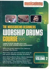 The Musicademy Beginners Worship Drums Course, Volume 2