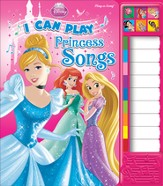 Disney Princess: I Can Play Princess Songs Play-A-Song Piano Book