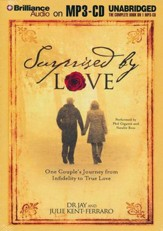 Surprised by Love: One Couple's Journey from Infidelity to True Love Unabridged Audiobook on MP3- CD
