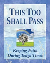 This Too Shall Pass: Deluxe Padded Cover Edition