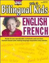 Bilingual Kids: English-French Resource Book Volume 3