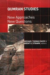 Qumran Studies: New Approaches, New Questions