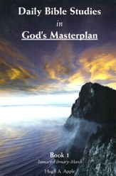 Daily Bible Studies in God's Masterplan: Book 1: January-February-March