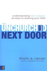 The Unchurched Next Door: Understanding Faith Stages As Keys to Sharing Your Faith - Slightly Imperfect