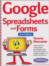 Google Spreadsheets and Forms, Second Edition