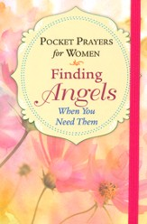 Pocket Prayers for Women: Finding Angels When You Need Them
