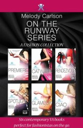 On the Runway Series: A Fashion Collection - eBook
