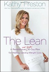 The Lean, A Revolutionary 30-Day Plan for Lasting Weight Loss & Total Health