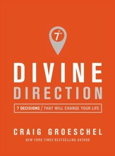 Divine Direction: 7 Decisions That Will Change Your Life - eBook