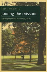 Joining the Mission: A Guide for New Faculty
