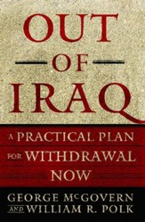 Out of Iraq: A Practical Plan for Withdrawal Now - eBook